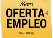 Inigualables ofertas de empleos!!!!