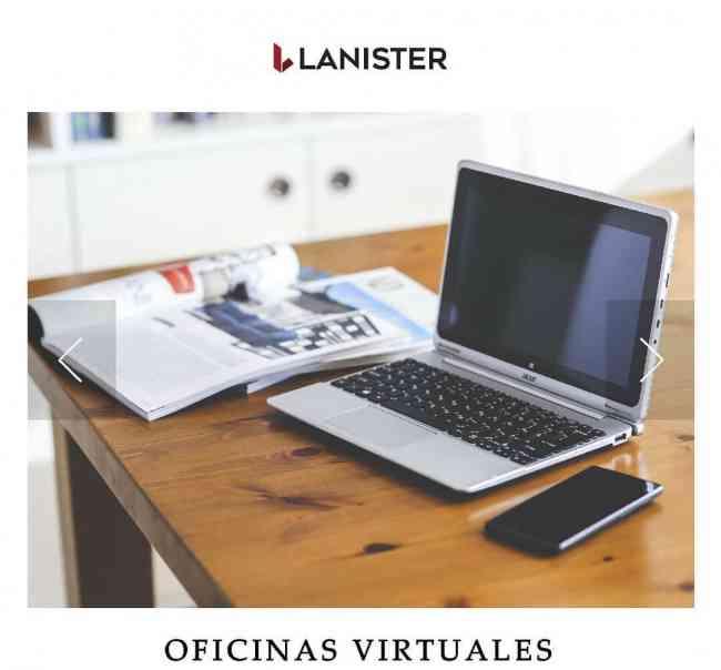 LANISTER TIENE LAS MEJORES OFICINAS VIRTUALES