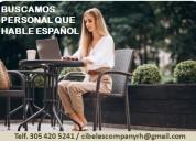 Buscamos personal que hable espaÑol