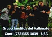 Grupo vallenato / fort myers // 786 355 3039